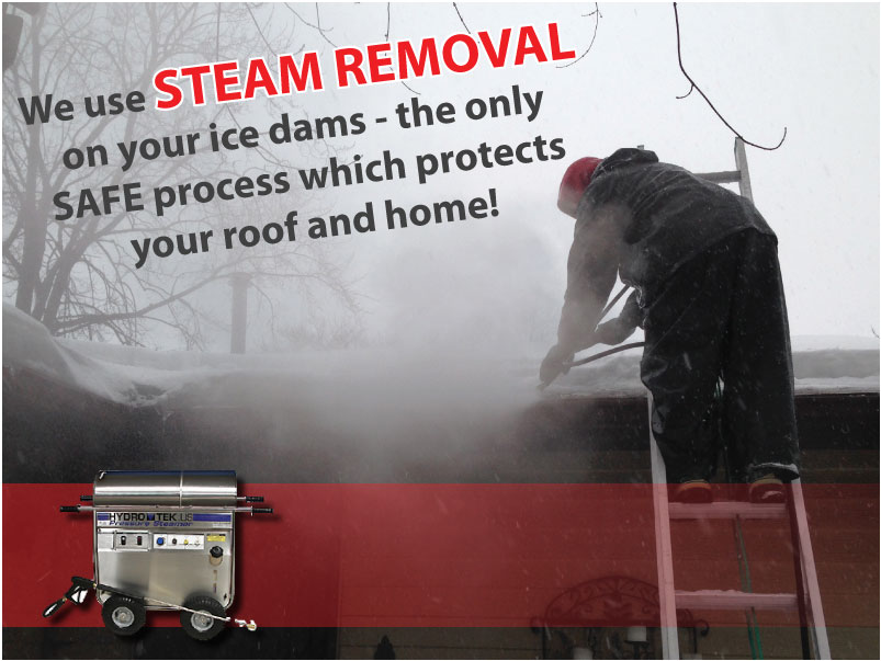 we use steam removal on your ice dams roof to deck ice dam removal